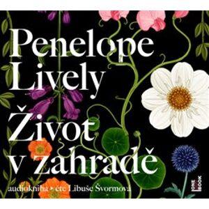 Život v zahradě - Penelope Lively