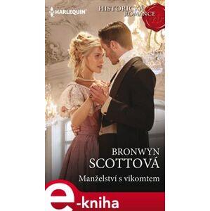 Manželství s vikomtem - Bronwyn Scottová