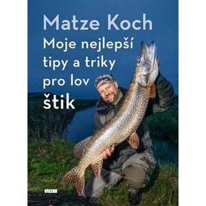Moje nejlepší tipy a triky pro lov štik - Matze Koch
