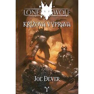 Křížová výprava. Lone Wolf: - Joe Dever