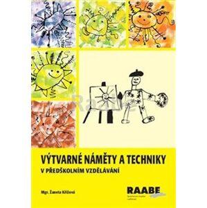 Výtvarné náměty a techniky v předškolním vzdělávání - Žaneta Křížová