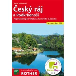 Český ráj a Podkrkonoší - Marek Podhorský
