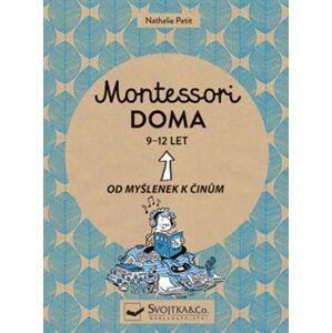 Montessori doma 9 - 12 let - Nathalie Petit