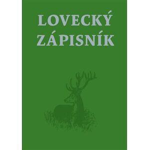 Lovecký zápisník - kol.