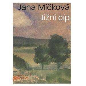 Jižní cíp - Jana Míčková