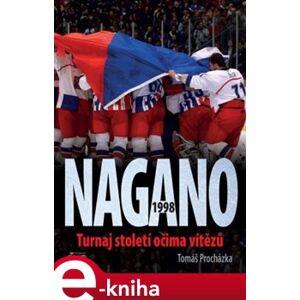 Nagano 1998. Turnaj století očima vítězů - Tomáš Procházka