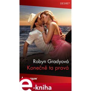 Konečně ta pravá - Robyn Gradyová