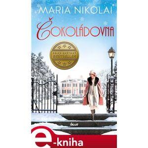 Čokoládovna - Maria Nikolai