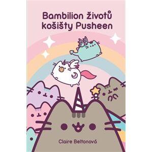 Bambilion životů košišty Pusheen - Claire Beltonová