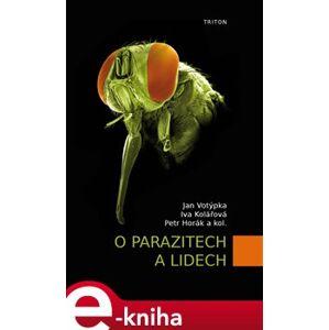 O parazitech a lidech - Jan Votýpka e-kniha