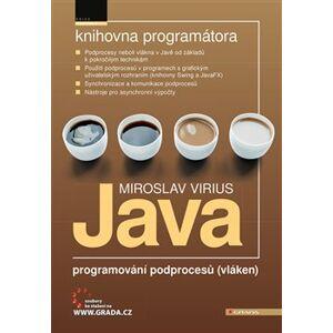 Java - programování podprocesů (vláken) - Miroslav Virius