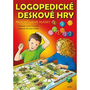 Logopedické deskové hry. Procvičujeme hlásky L, CSZ, ČŠŽ, R a Ř - Ivana Novotná