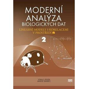 Moderní analýza biologických dat 2. Lineární modely s korelacemi v prostředí R - Marek Brabec, Stanislav Pekár