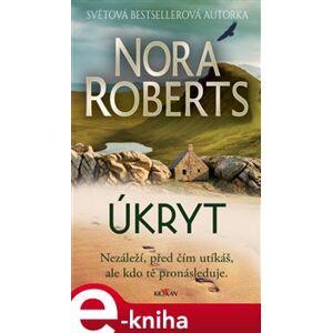 Úkryt - Nora Roberts