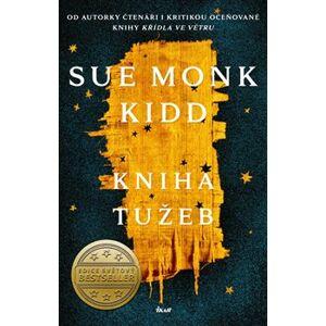 Kniha tužeb - Sue Monk Kidd