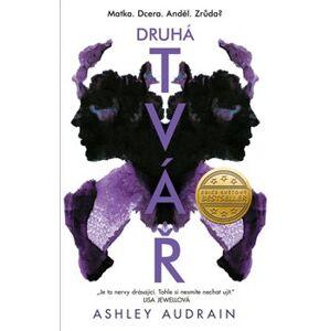 Druhá tvář - Ashley Audrain
