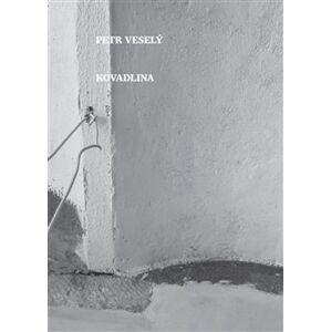 Kovadlina - Petr Veselý