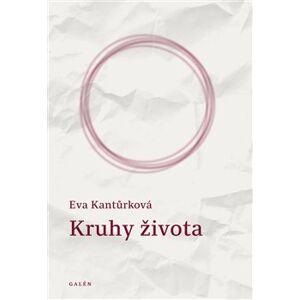 Kruhy života - Eva Kantůrková