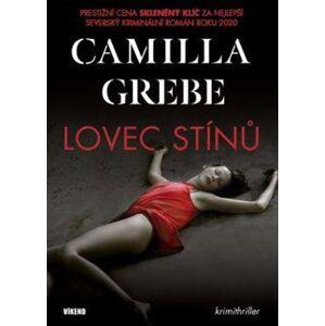 Lovec stínů - Camilla Grebe