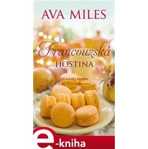 Francouzská hostina - Ava Miles