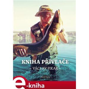 Kniha přívlače - Václav Fikar