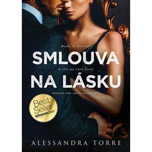 Smlouva na lásku - Alessandra Torre