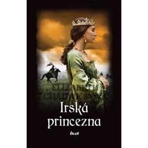 Irská princezna - Elizabeth Chadwicková