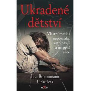 Ukradené dětství - Lisa Brönnimann