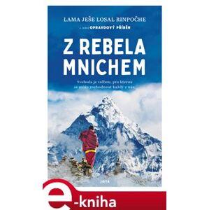 Z rebela mnichem - Lama Yeshe Losal