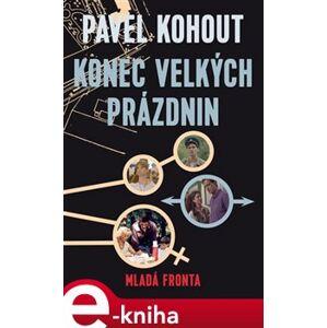 Konec velkých prázdnin - Pavel Kohout