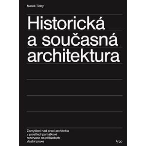 Historická a současná architektura - Marek Tichý