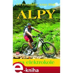 Alpy na elektrokole - Uli Preunkert, Anna Rink
