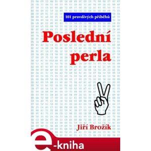 Poslední perla - Jiří Brožík e-kniha