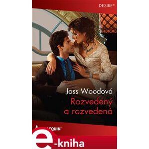 Rozvedený a rozvedená - Joss Woodová