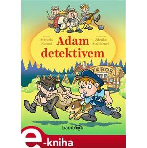 Adam detektivem - Marcela Kotová