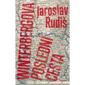 Winterbergova poslední cesta - Jaroslav Rudiš