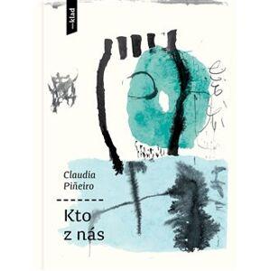 Kto z nás - Claudia Pineirová