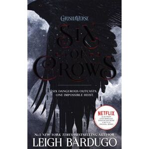 Six of Crows 1 - Leigh Bardugová