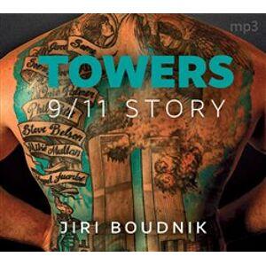 Towers, 9/11 Story, CD - Jiří Boudník