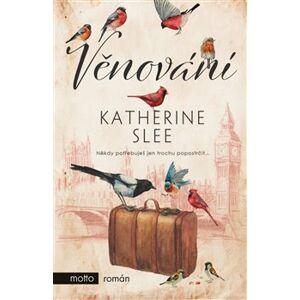 Věnování - Katherine Slee