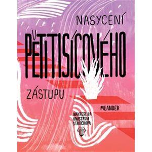 Nasycení pětitisícového zástupu - Ivana Pecháčková