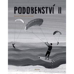 Podobenství II - Ivana Pecháčková