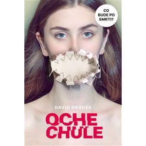 Ochechule - David Drábek