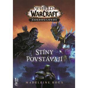 Stíny povstávají. World of Warcraft - Madeleine Rouxová