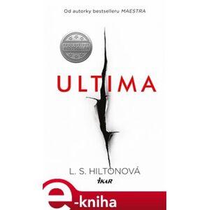 Ultima - L. S. Hiltonová
