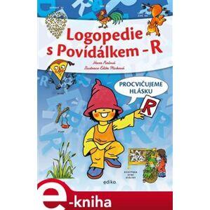 Logopedie s Povídálkem - R. Procvičujeme hlásku R - Hana Fialová