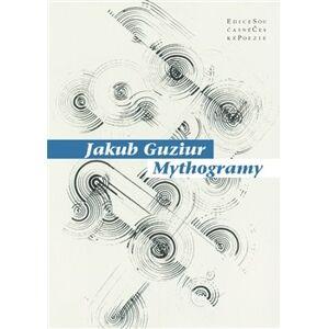 Mythogramy - Jakub Guziur