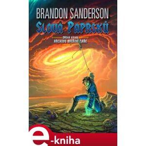 Slova paprsků. Archiv bouřné záře 2 - Brandon Sanderson e-kniha