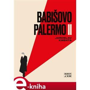 Babišovo Palermo II - Jaroslav Kmenta