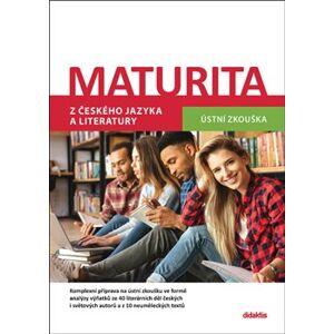 Maturita z českého jazyka a literatury - Ústní zkouška - David Jirsa, Petra Adámková